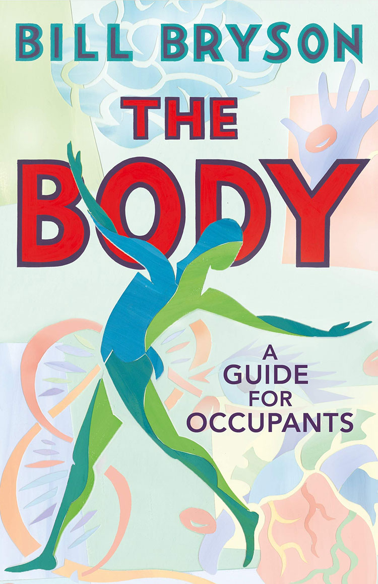 The Body: A Guide for Occupants by Bill Bryson (R269)