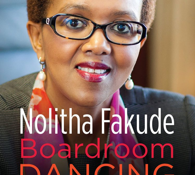 Boardroom Dancing by Nolitha Fakude