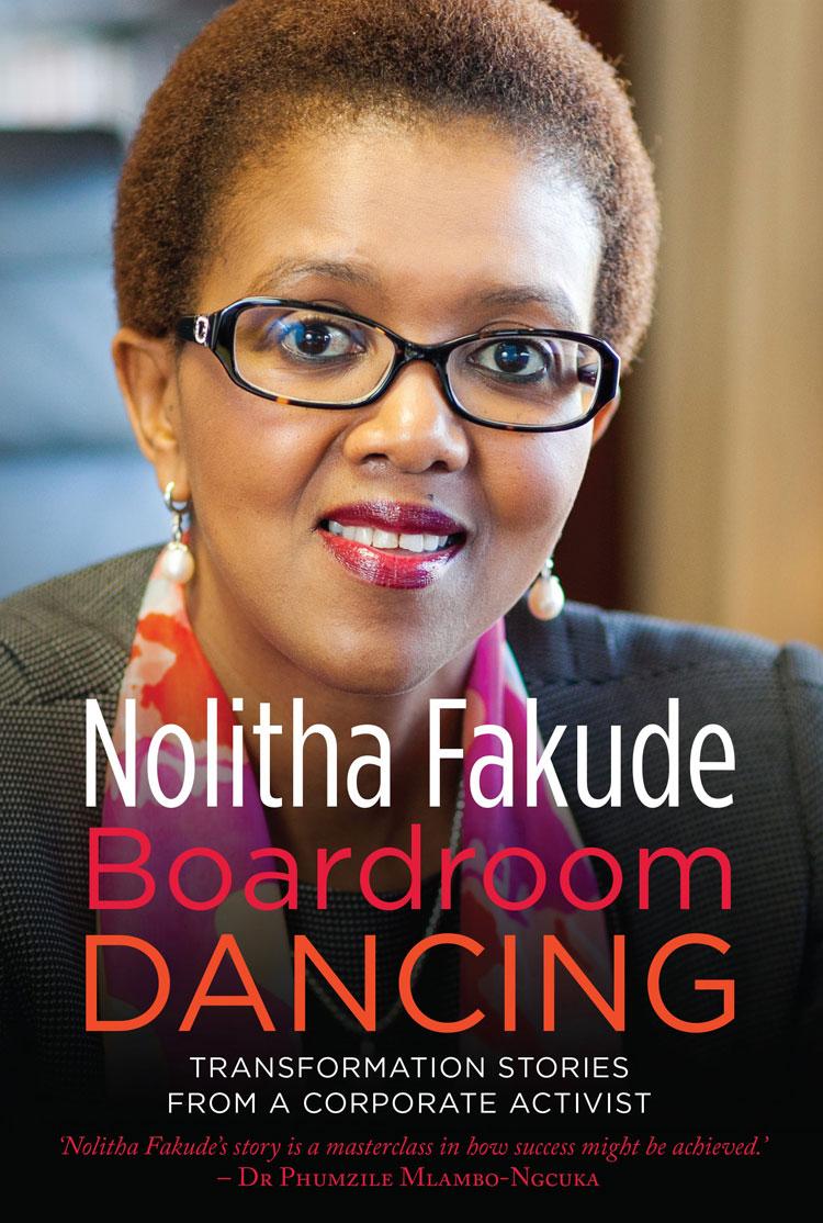 Boardroom Dancing by Nolitha Fakude (PanMacmillan, 2019, R290)