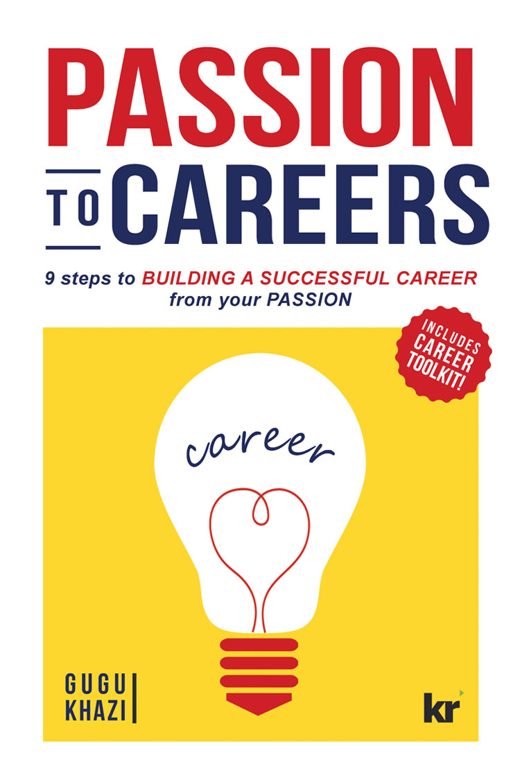 Book Review: Passion to Careers: Nine steps to building a successful career from your passion
